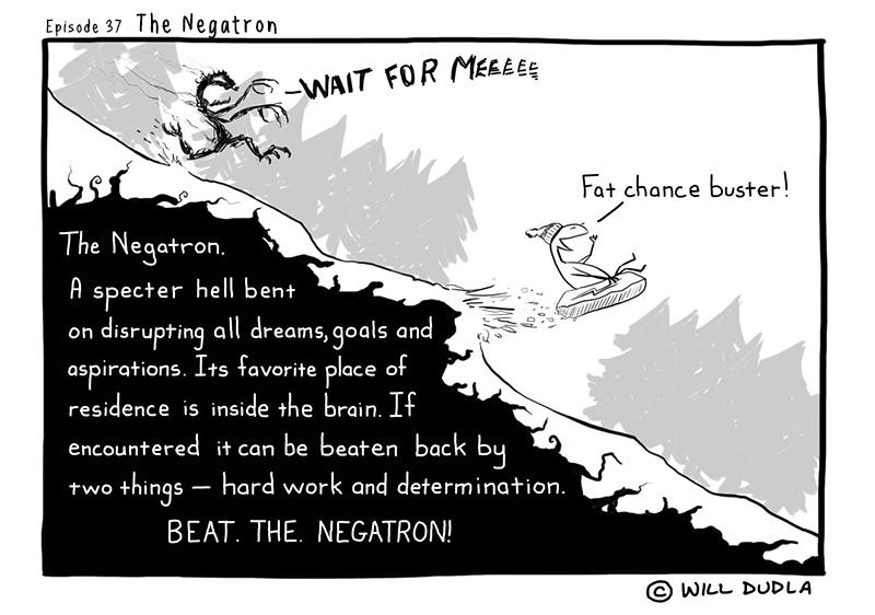 Ep.37 – The Negatron
